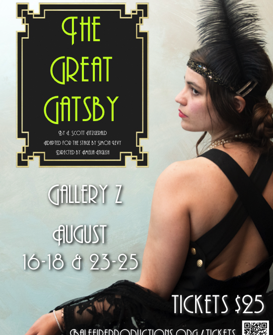 'THE GREAT GATSBY' Aug 16-18 & 23-25 at 7:00pm